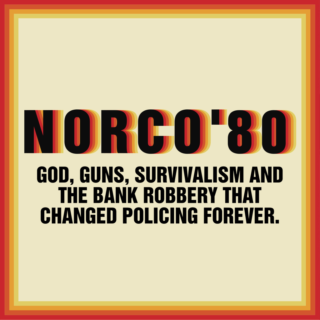 The podcast recounts the events of a May 1980 Southern California bank robbery that changed policing in America.