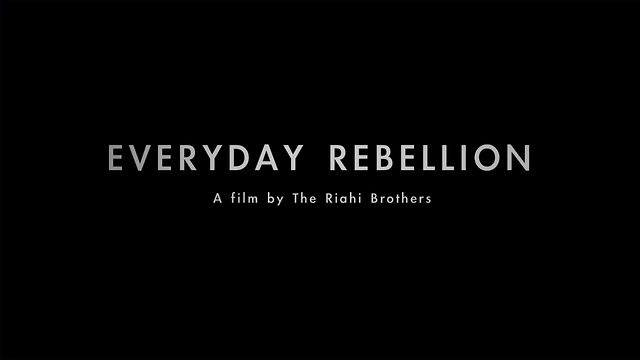 EVERYDAY REBELLION - TRAILER 1