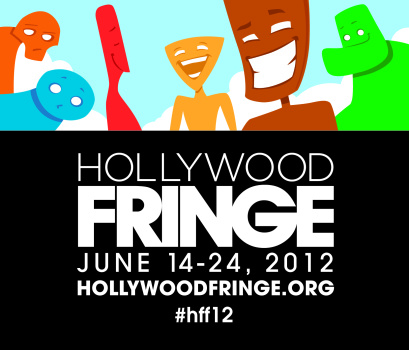 Hollywood Fringe Festival 2012