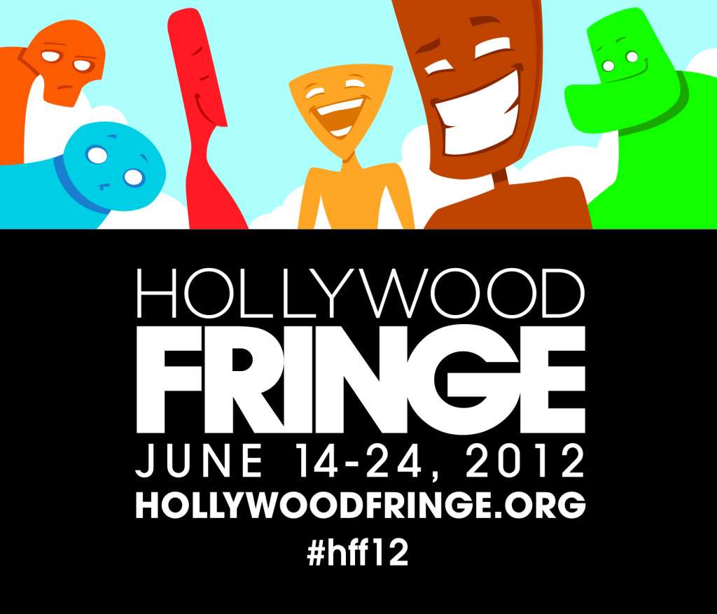 The third edition of the eclectic Hollywood Fringe Festival hits the streets for almost a dozen days starting on Thursday.