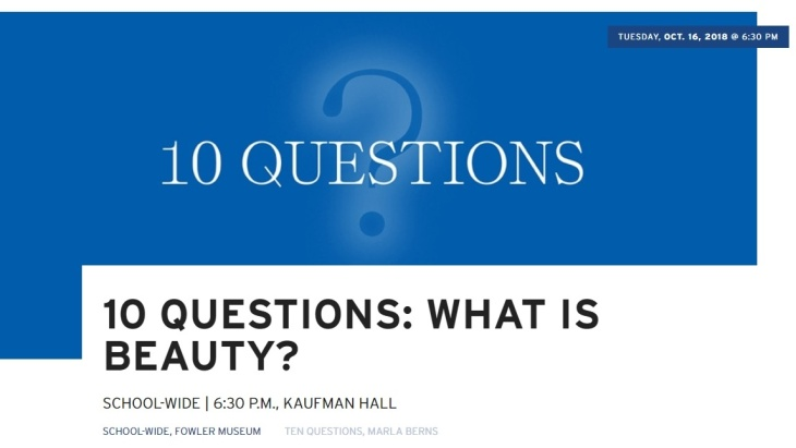UCLA School of the Arts and Architecture - 10 Questions: What is Beauty?