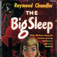 """The Big Sleep "" by Raymond Chandler"