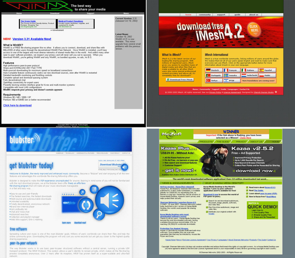This combination picture shows four screengrabs of popular file sharing services WinMX, iMesh, Blubster and KaZaa.