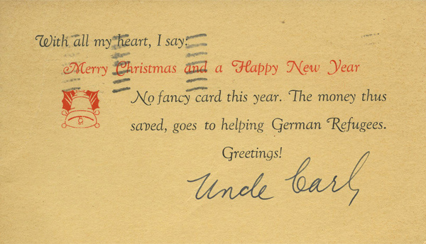 Christmas card from Carl Laemmle, December 18, 1938. On display in Light & Noir: Exiles and Émigrés in Hollywood, 1933–1950, at the Skirball Cultural Center .