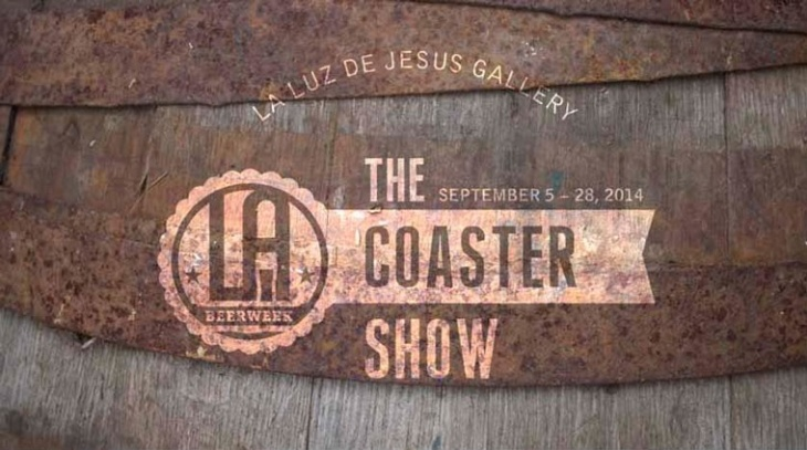 La Luz de Jesus Gallery: The Coaster Show