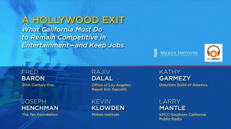 A Hollywood Exit: What California must do to remain competitive in entertainment -- and keep jobs