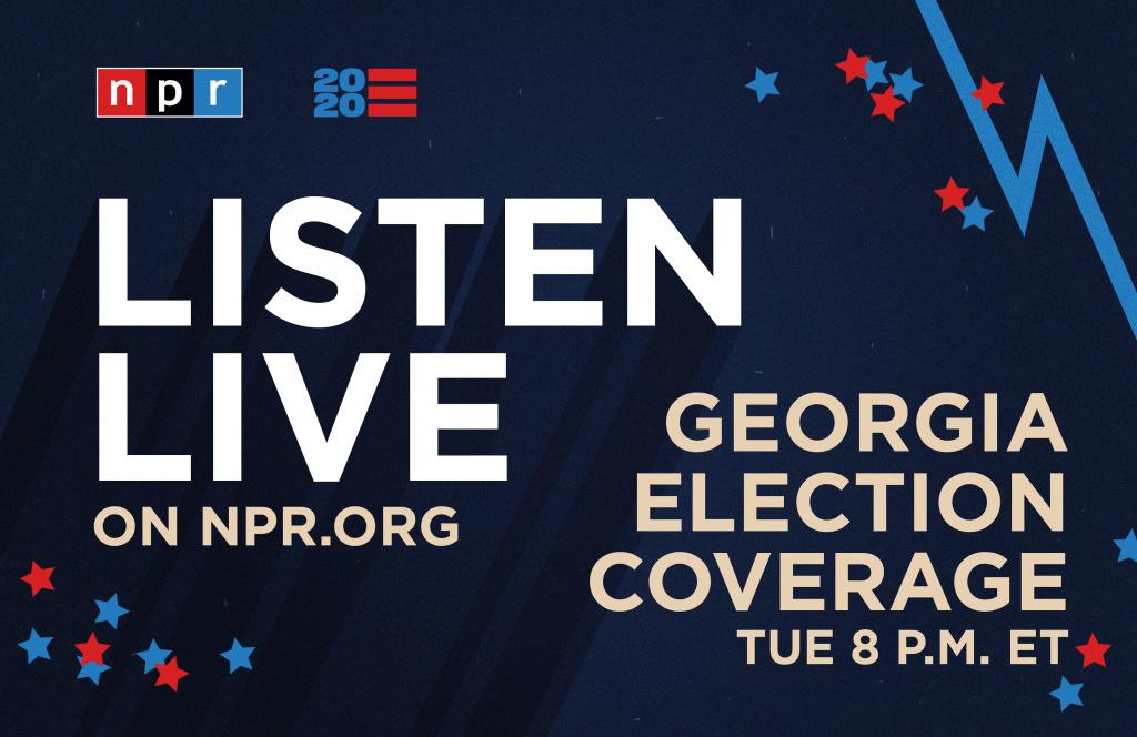 Listen to NPR's special coverage of the Senate runoffs in Georgia beginning at 8 p.m. ET.
