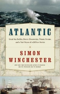 The Atlantic bares its soul through Simon Winchester's tapestry of history, science, folklore, and memory.
