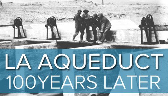 LA Aqueduct anniversary series 2013