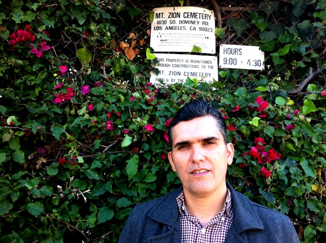 LA Times reporter Hector Becerra, outside the shamefully neglected Mt Zion cemetery in East Los Angeles.