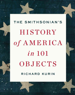 """""""The History of America in 101 Objects"""""""