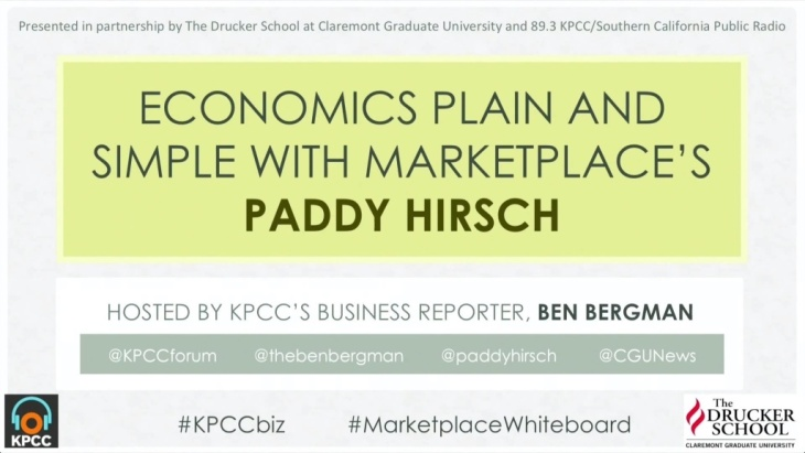 Economics plain and simple with Marketplace's Paddy Hirsch