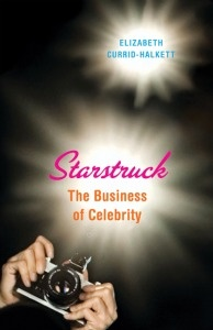 Elizabeth Currid-Halkett explores the cultural phenomenon of celebrity arguing that the desire to