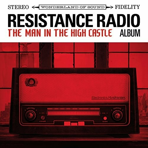 Resistance Radio: The Man in the High Castle Album was produced by Danger Mouse as an imagined soundtrack to the radio station in Amazon's series