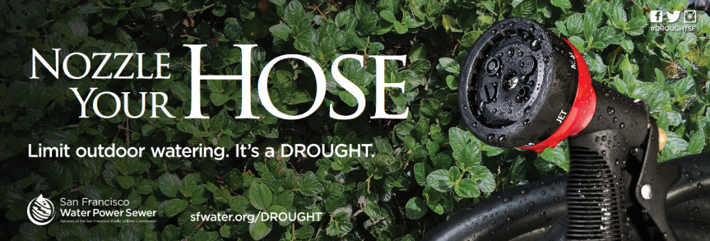An image for San Francisco's 2015 water conservation campaign.