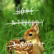 Hope: A Tragedy by Shalom Auslander