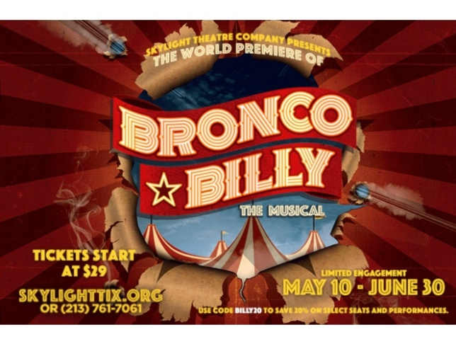 Skylight Theatre Company - Bronco Billy – The Musical - 663x500