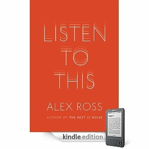 Alex Ross - Listen to This