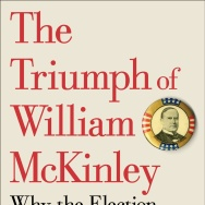"""The Triumph of William McKinley: Why the Election of 1896 Still Matters,"" by Karl Rove (Simon & Schuster, 2015)."