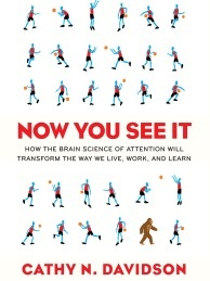 Book cover of Now You See It by Cathy Davidson.