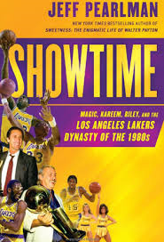 """Showtime: Magic, Kareem, Riley, and the Los Angeles Lakers Dynasty of the 1980s"" (Gotham, 2014), written by Jeff Pearlman."