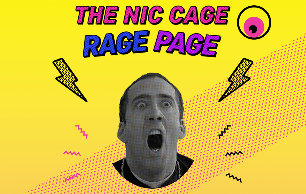 The Nic Cage Rage Page measure your scream on a scale of one to Cage.