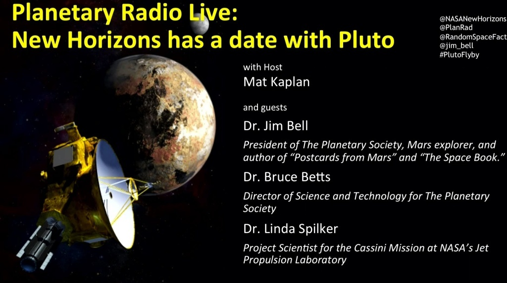 After sailing across the solar system for over nine years, on July 14th NASA's New Horizons finally had its close encounter with Pluto.  A full house joined us as The Planetary Society's Mat Kaplan talked with New Horizons scientists and Pluto-watchers and we monitored the Applied Physics Lab's live webcast, broadcast from Maryland.