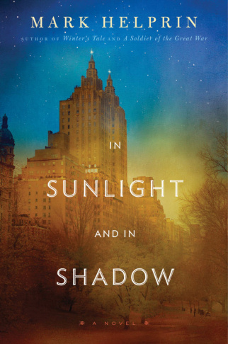 "Mark Helprin's book ""In Sunlight And In Shadow."""
