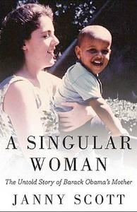 A Singular Woman, by Janny Scott