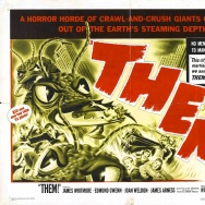"In the 1954 sci-fi film ""Them!"" ants are killing a lot more than just the vibe"